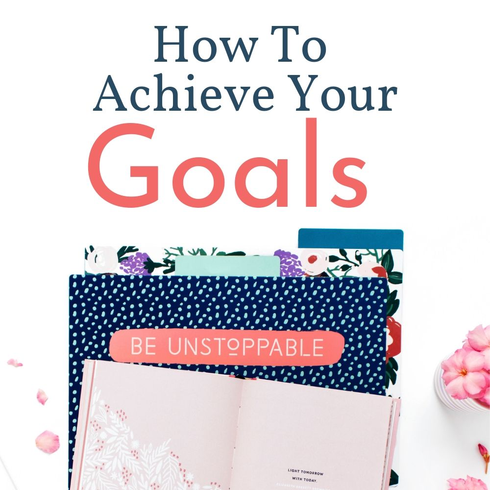 How to achieve your goals, be unstoppable folder and pink book on white background with pink flowers