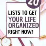 desk with pens paper watch notebooks; 20 lists to get your life organized right now