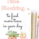 Pink and white notebooks, gold tape, succulent; how to use time blocking