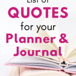 The Ultimate List of Quotes to Add to Your Journal or Planner