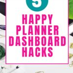 desk accessories and green plant happy planner dashboard hacks