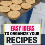 woman in kitchen with cookies; organize recipes