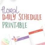 floral daily schedule printable