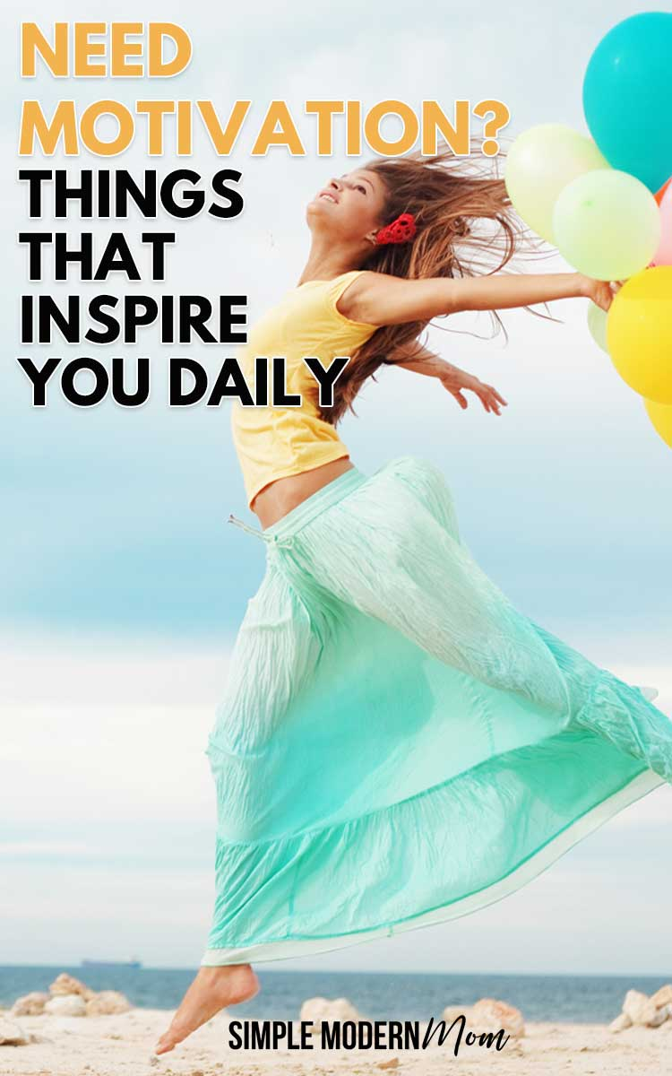 Things That Inspire You Daily