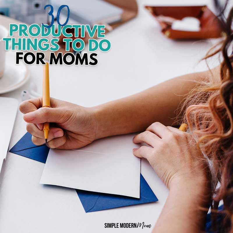 Productive Things to Do for Moms